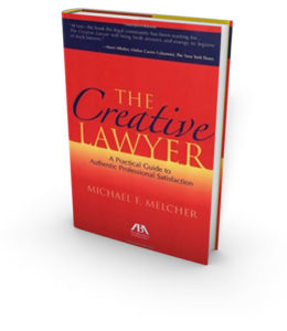 The Creative Lawyer by Michael Melcher